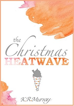 the-christmas-heatwave-by-k-r-murray