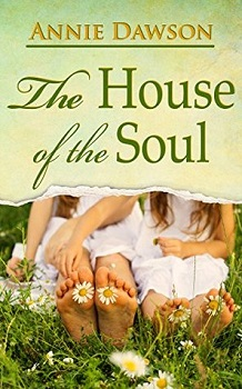 the-house-of-the-soul-by-annie-dawson