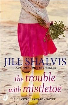 the-trouble-with-mistletoe-by-jill-shalvis