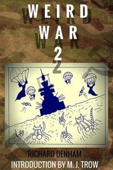 weird-war-two-by-richard-denham