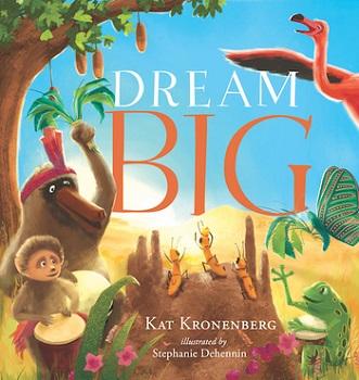 Dream Big by Kat Kronenberg