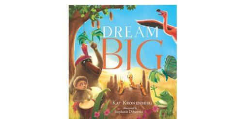 Feature Image - Dream Big by Kat Kronenberg
