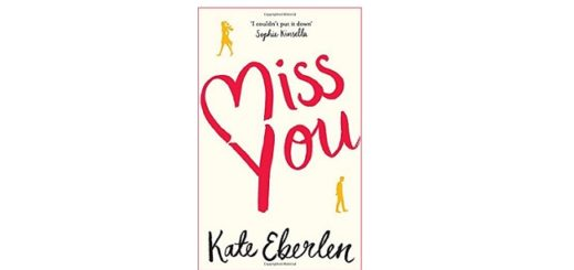 Feature Image - Miss You by Kate Eberlen