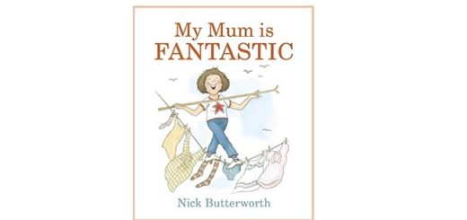 Feature Image - My Mum is Fantastic by Nick Butterworth