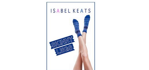 Feature Image - Skinny Legs by Isabel Keats