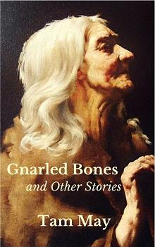 Gnarled-Bones-by-Tam-May