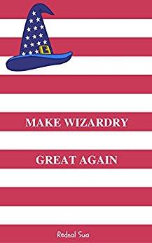Make Wizardy Great again by Rednal Sua