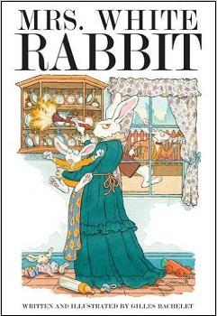 Mrs White Rabbit by Gilles Bachelet
