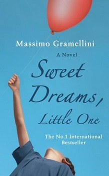 Sweet Dreams, Little One by Massimo Gramellini