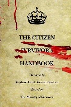 The Citizen Survivors Handbook by Richard Denham