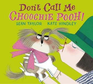 Dont Call Me Choohie Pooh