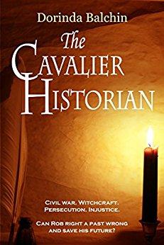 The Cavalier Historian by Dorinda Balchin