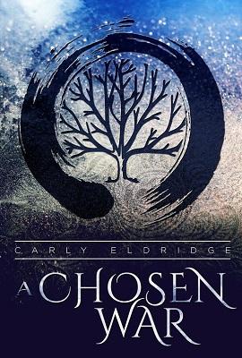 A Chosen War by Carly Eldridge