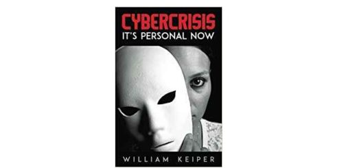 Feature Image - Cyber crisis by William Keiper