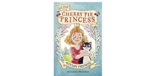 Feature Image - The Cherry Pie Princess by Vivian French