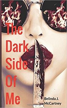 The Dark Side of Me by Belinda J McCartney