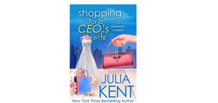 Feature Image - Shopping for a CEO's Wife by Julia Kent