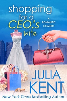 Shopping for a CEO's Wife by Julia Kent