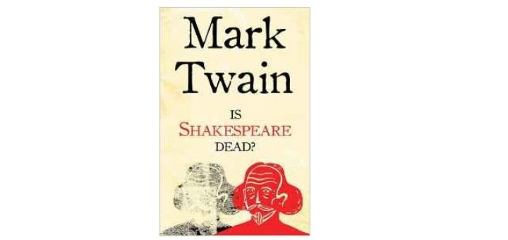 Feature Image - Is Shakespeare Dead by Mark Twain