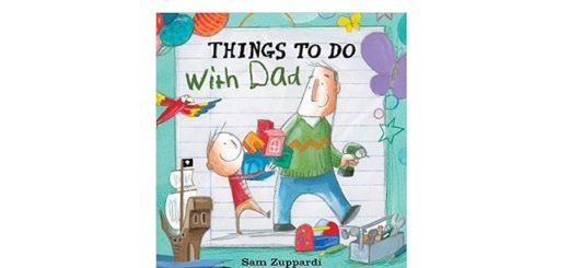 Feature Image - Things to do with Dad by Sam Zuppardi