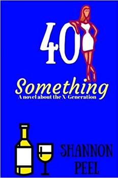 40 Something by Shannon Peel
