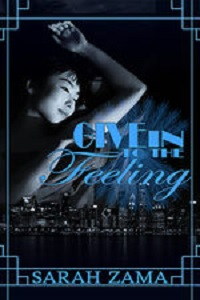 Give into the Feeling by Sarah Zama