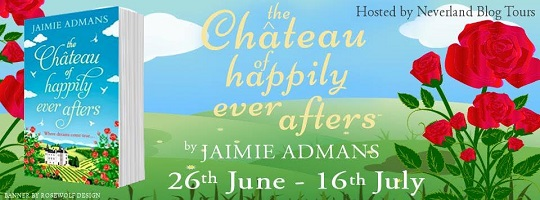 The Chateau of happily ever afters by jamie admans