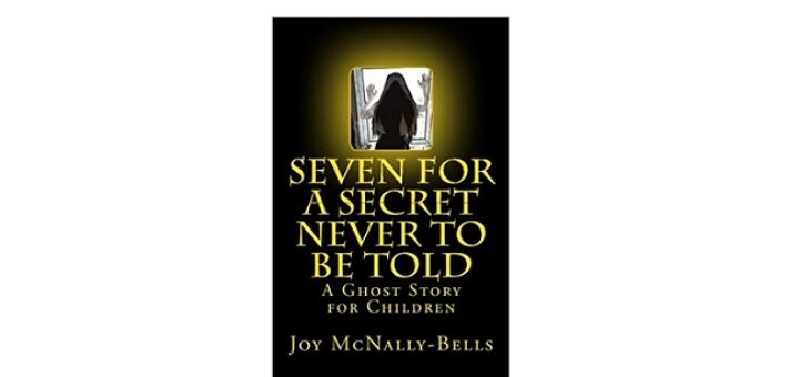 Feature Image - Seven for a secret never to be told by joy McNally-Bells