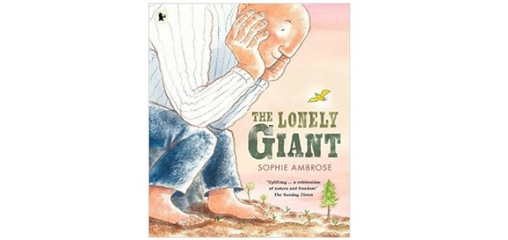 Feature Image - The Lonely Giant by Sophie Ambrose
