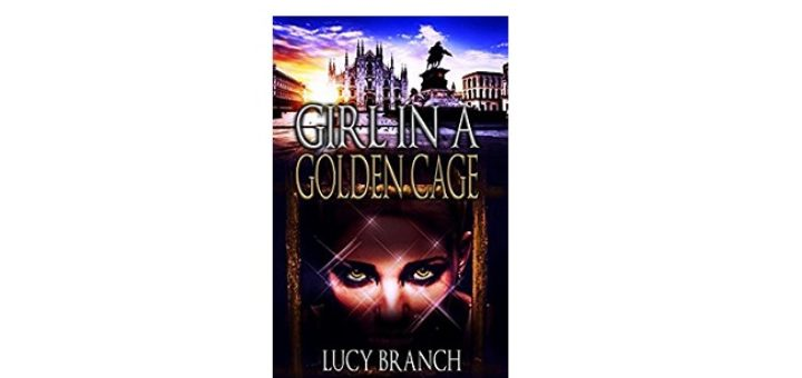 Feature Image - girl in a golden cage by lucy branch