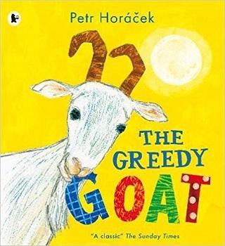 The Greedy Goat by Petr Horacek