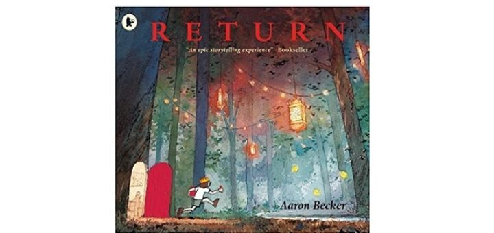 Feature Image - Return by Aaron Becker