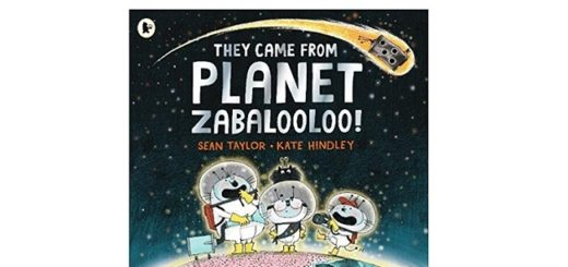 Feature Image - They Came from Planet Zabalooloo by Sean Taylor