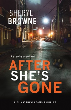 After Shes Gone by Sheryl Browne