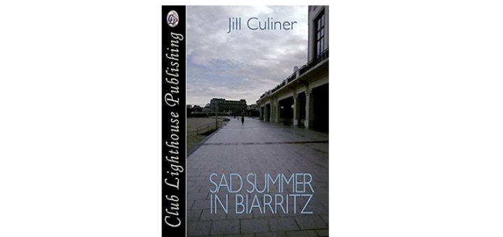 Feature Image - A Sad Summer in Biarritz by Jill Culiner
