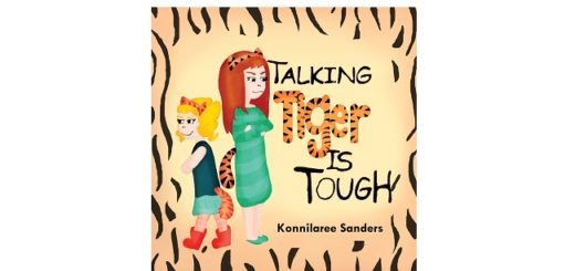Feature Image - Talking Tiger is Tough by Konnilaree Sanders