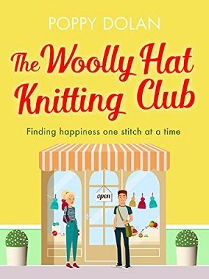 The Woolly Hat Knitting Club by Poppy Dolan