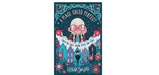 Feature Image - A Place Called Perfect by Helena Duggan