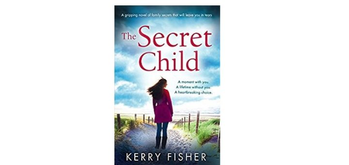 Feature Image - The Secret Child by Kerry fisher