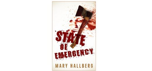 Feature Image - State of Emergency by Mary Hallberg