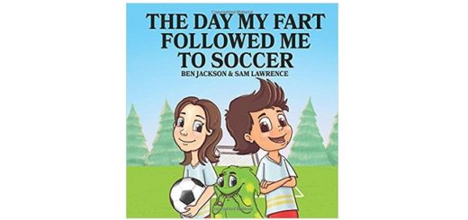 Feature Image - The Day My Fart Followed Me To Soccer by Ben Jackson