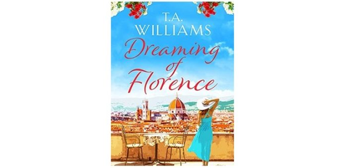 Feature Image - Dreaming of Florence by TA Williams