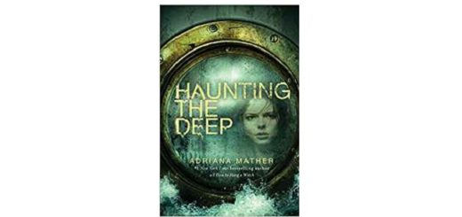 Feature Image - Haunting the Deep by Adriana Mather