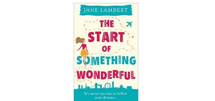 Feature Image - The Start of Something Wonderful by Jane Lambert