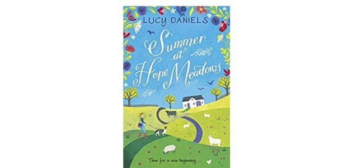 Feature Image - summer at hope meadow by lucy daniels