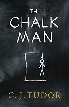 The Chalk Man by C.J Tudor