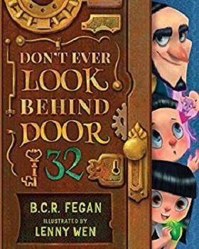 Dont ever Look Behind Door 32 by BCR Fegan