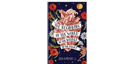 Feature Image - The Beginning of the World in the Middle of the Night by Jen Campbell