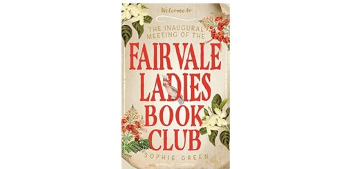Feature Image - The Inaugural Meeting of the Fairvale Ladies Book Club by Sophie Green.
