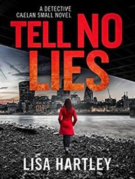Tell No Lies by Lisa Hartley